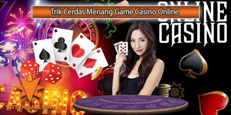 Terapkan Trik Cerdas Ini untuk Sukses Besar Casino Online